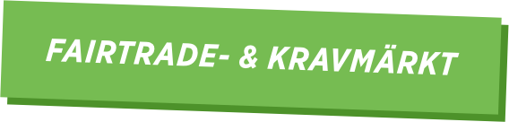 Fairtrade- & kravmärkt